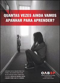 Campanha da OAB-SP para conscientizar as vítimas a denunciar os agressores