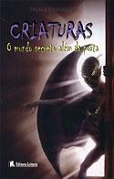 Criaturas – O Mundo Secreto Além da Porta (Thiago Fernandes)