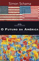 O Futuro da América (Simon Schama)