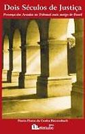 Dois Séculos de Justiça (Flavio Bierrenbach)