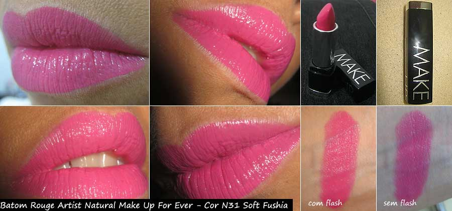 Batom Rouge Artist Natural Make Up For Ever - Cor N31 Soft Fushia | foto: conversa de menina